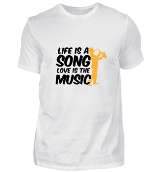 Life is a song - Love is the music