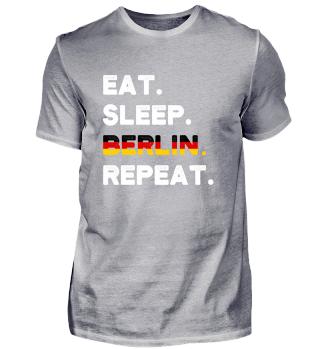 Eat Sleep Berlin Repeat Germany German
