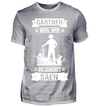 GÄRTNER Shirt - weil wir SÄEN