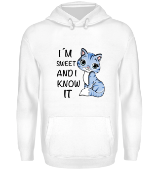 CATS - I´M SWEET AND I KNOW IT.
