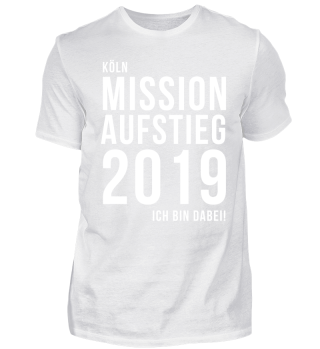 Mission Aufstieg 2019   Köln
