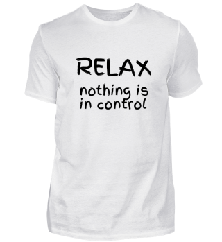 RELAX - nothing is in control