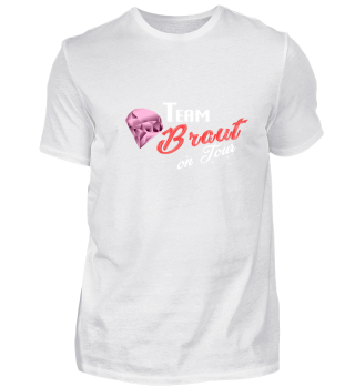 Team Braut on Tour lustiges Design