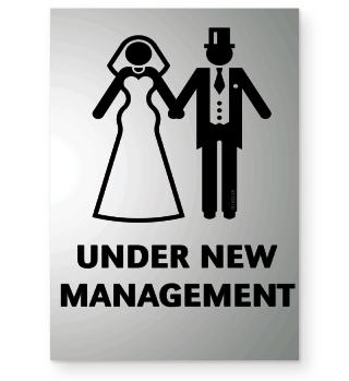 Under New Management (Polterabend / JGA / Hochzeit) Black