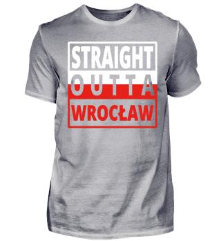 Straight outta Polska Wroclaw Poland