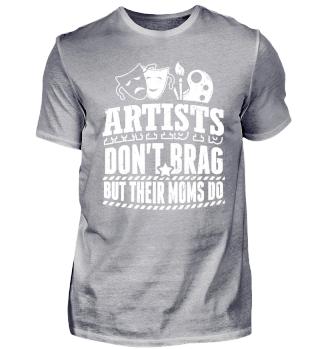 Funny Artist Shirt Don't Brag
