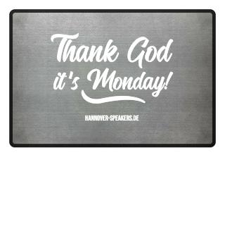 Fussmatten - Thank God it´s Monday!