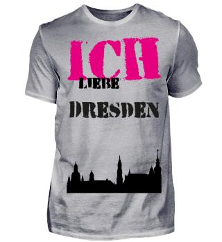 +++Ich liebe Dresden+++