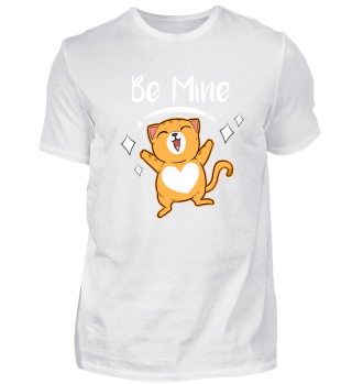 Be Mine Valentine - Men Women T Shirt