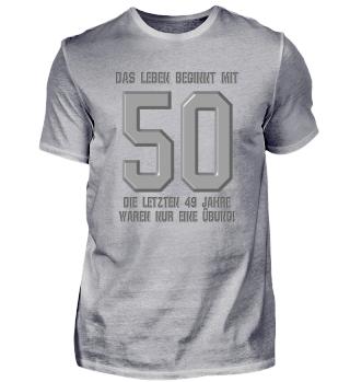 Das Leben beginnt mit 50 50. Geburtstag Geschenk