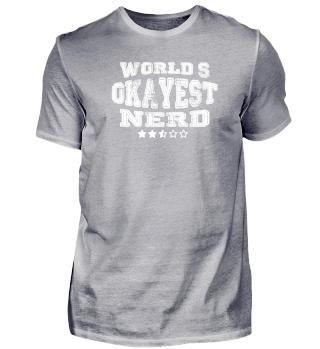 Okayest nerd in the world - tees