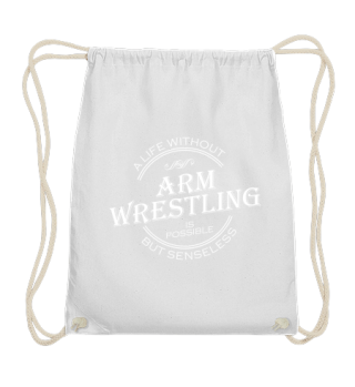 A life without ARM WRESTLING - Hoodie