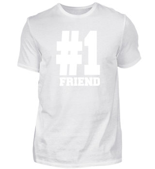 Number 1 Friend Tee Shirts   Nice For Fr