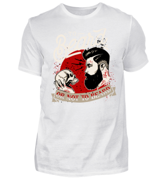 Herren Kurzarm T-Shirt To Beard Or Not To Beard Ramirez