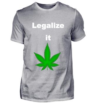 Legalize weed/Geschenk für Kiffer