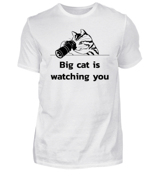 Big Cat Is Watching You Geschenk