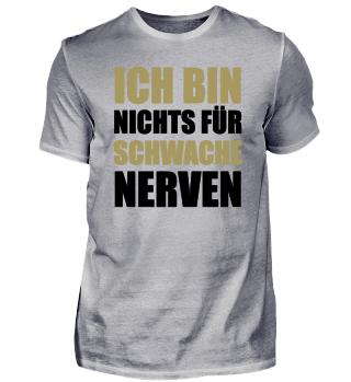 ☛ ICH BIN NICHTS FÜR SCHWACHE NERVeN #2GS
