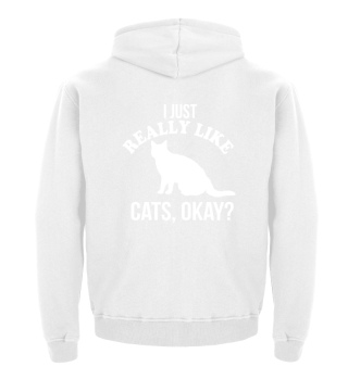 CATS - I JUST REALLY LIKE CATS, OKAY?