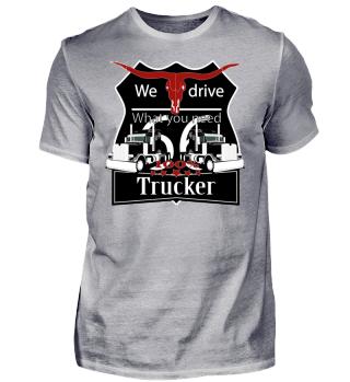 Trucker T-shirt-, 100% Trucker,