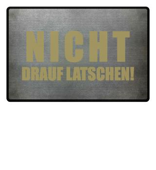 ★ NICHT DRAUF LATSCHEN #1GF