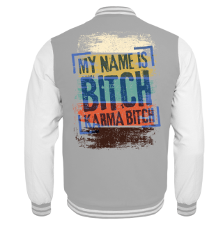 My Name Is Bitch - grunge colors I
