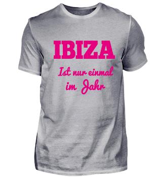 Ibiza ist nur einmal im Jahr