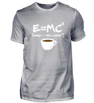 E=MC² Energy = Milk x Coffee²