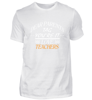 Dear Parents Tag you'are it