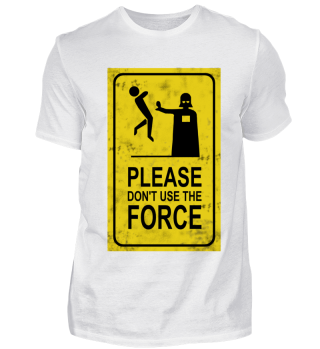 Please Don't Use The Force - Sign Blockbuster Sci-Fi Movie Film Kino