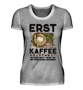 ☛ ERST KAFFEE... #1.3