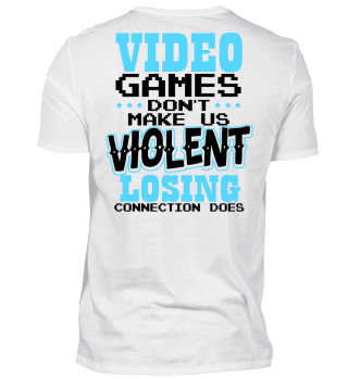 Videogames Dont make us Violent Gamer