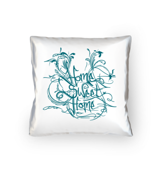 Home Sweet Home - Schrift in Aqua-Blau