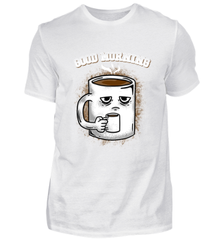 Guten Morgen müder Kaffee Kaffeetrinker