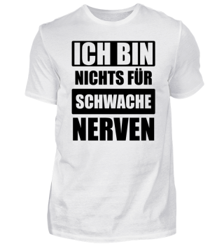 ☛ ICH BIN NICHTS FÜR SCHWACHE NERVeN #1S