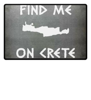 FIND ME ON CRETE