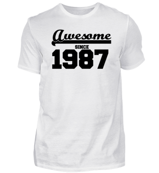 Funny T Shirt Awesome since 1987 gift