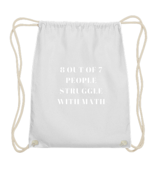 8 out of 7 people struggle with math