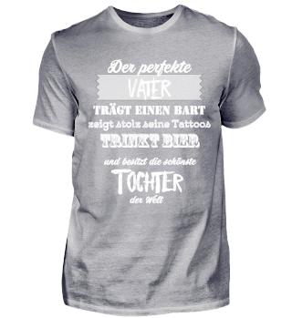 Der perfekte Vater liebt seine Tochter Dad Daddy Prinzessin T-Shirt Shirt
