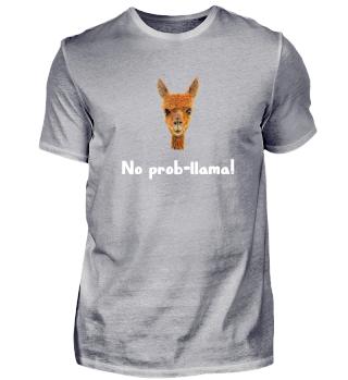 No prob-llama! Funny Llama Shirt Gift