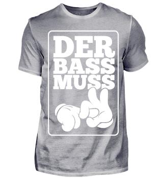 Limitiert - Der Bass muss ***