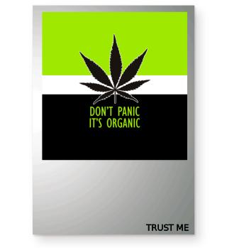 ★ Don't Panic It's Organic - Marijuana 3