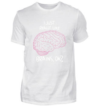 DOCTORS: I just really like brains, ok?