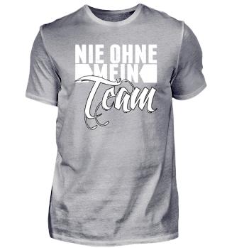 NIE OHNE MEIN TEAM COOLES SHIRT