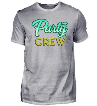 Party Crew JGA