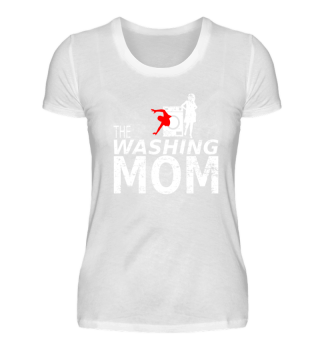 Funny The Washing Mom mothers day