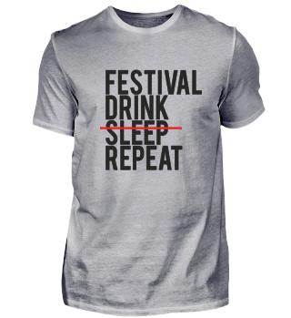 Festival T-Shirt Festival Drink sleep