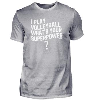 Volleyball Sport Spruch Superkraft