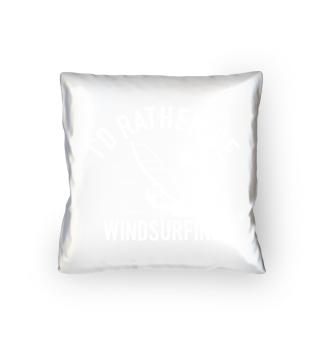 Windsurfer Windsurfing Windsurf Instructor Beach Cool Funny Quote Comic Gift