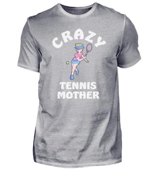 Crazy Tennis Mother