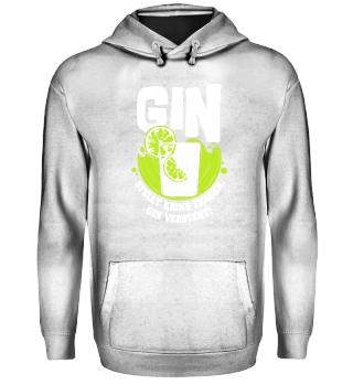 Gin Trinken Party · Keine Fragen